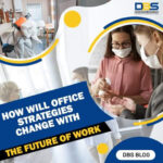 How will Office Strategies Change with the Future of Work?