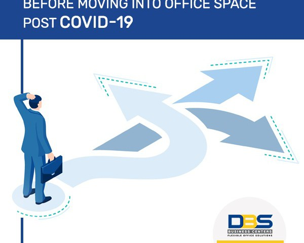 The New Normal Concerns of Businesses Before Choosing an Office Space!