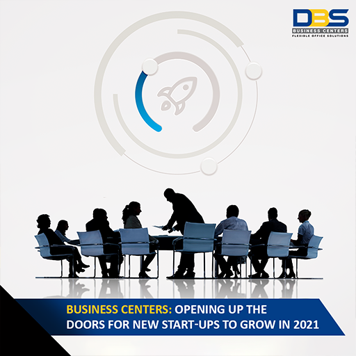 Business Centers: Opening up the doors for New Start-ups to grow in 2021