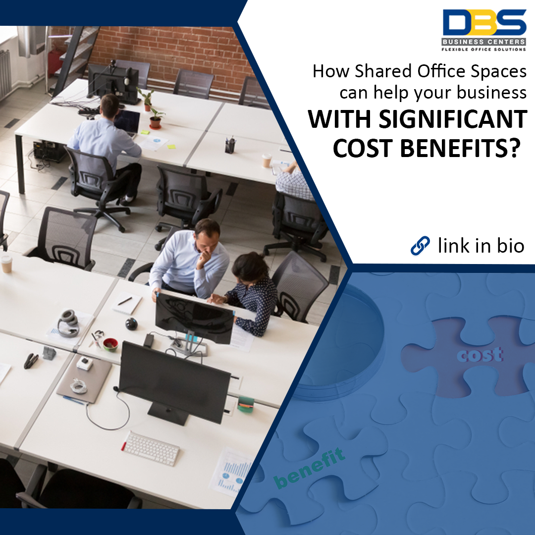 How Shared Office Spaces can help your business with significant cost benefits