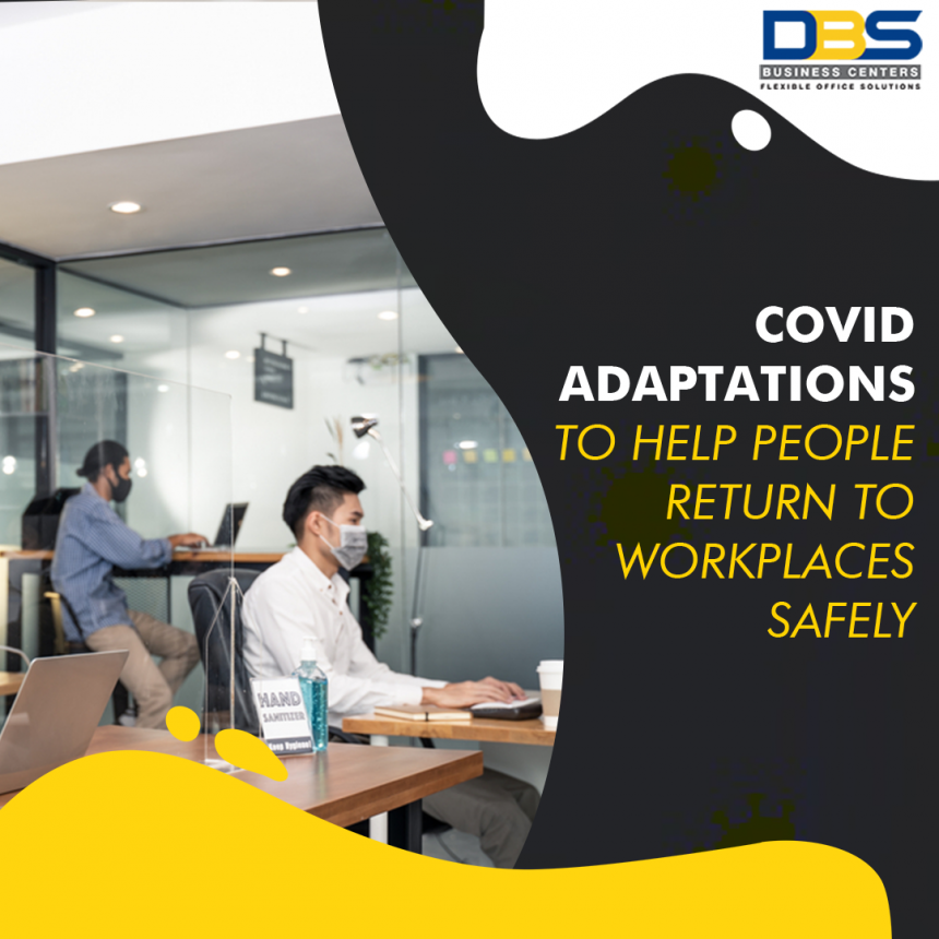 COVID Adaptations to Help People Get Back to Work Smoothly & Safely